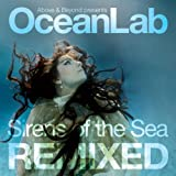 Oceanlab: Sirens of the Sea Remixedby Above & Beyond