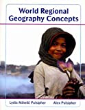img - for World Regional Geography Concepts, Atlas of World Geography and Geography Quizzing Access Card book / textbook / text book