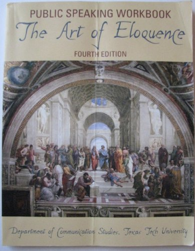 The Art of Eloquence (Public Speaking Workbook)