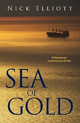 Sea of Gold de Nick Elliott