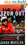 Spun Out: Aggressive Fixed Gear Cultu...