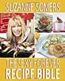 The Sexy Forever Recipe Bible
