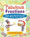 Fabulous Fractions: Games and Activities That Make Math Easy and Fun (Magical Math)