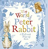 Beatrix Potter The World of Peter Rabbit: A Pull-out Pop-up Book