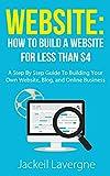 Website: How To Build A Website For Less Than $4 (Blog, blogging, online business, home business, Wordpress, web design) (...