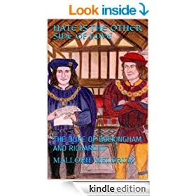 HATE IS THE OTHER SIDE OF LOVE: THE DUKE OF BUCKINGHAM AND RICHARD III