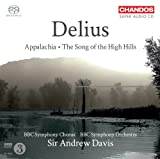 BBC Symphony Chorus and Orchestra Delius: Appalachia / The Song Of The High Hills