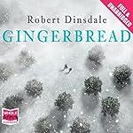 Gingerbread | Robert Dinsdale