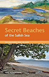 Secret Beaches of the Salish Sea: The Southern Gulf Islands