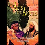 The Acts of the Apostles: When the Church Connects to Ultimate Power   Ellen G. White