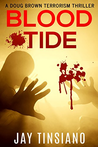 Book: Blood Tide - A Doug Brown Terrorism Thriller by Jay Tinsiano