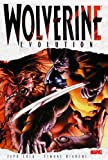 Wolverine: Evolution (0785122567) by Jeph Loeb