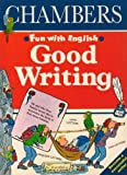 img - for Good Writing (Fun with English) book / textbook / text book