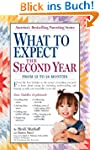 What to Expect: The Second Year: For...