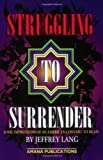 img - for Struggling to Surrender: Some Impressions of an American Convert to Islam [Paperback] [2000] (Author) Jeffery B. Lang, Jeffrey Lang book / textbook / text book