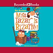 Miss Lazar is Bizarre: My Weird School, Book 9 | Dan Gutman