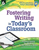 img - for Fostering Writing in Today's Classroom (Effective Teaching in Today's Classroom) book / textbook / text book