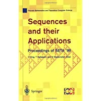 Sequences and their Applications: Proceedings of SETA '98 (Discrete Mathematics and Theoretical Computer Science...