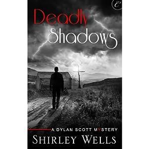 Deadly Shadows | [Shirley Wells]