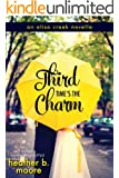 Third Time's the Charm (Aliso Creek Series Book 2)