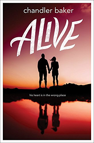 Alive [Baker, Chandler] (Tapa Blanda)