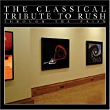 The Classical Tribute to Rush: Through the Prism