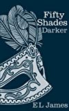 Fifty Shades Darker E L James