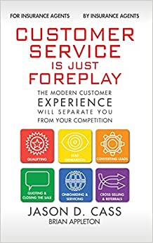 Customer Service Is Just Foreplay: The Modern Customer Experience Will Seperate You From Your Competiition