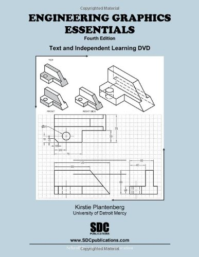 Engineering Graphics Essentials 4th Edition with...