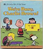 We're Busy, Charlie Brown! (A Golden Tell-A-Tale Book) (0307070565) by Diane Namm
