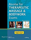 img - for Review for Therapeutic Massage and Bodywork Exams [With Access Code]   [REVIEW FOR THERAPEUTIC MASS-3E] [Spiral] book / textbook / text book