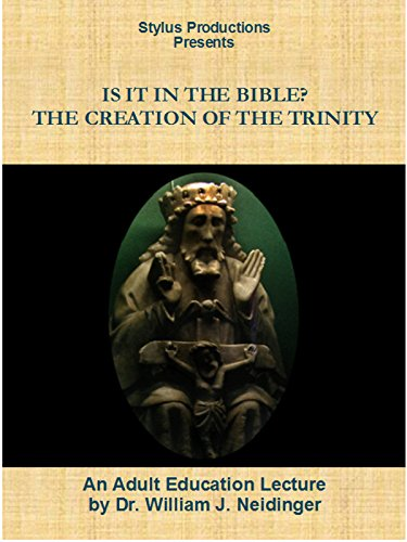 Is It In the Bible? The Creation of the Trinity