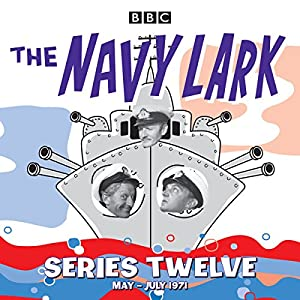 The Navy Lark: Collected Series 12 Radio/TV Program