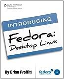 img - for Introducing Fedora: Desktop Linux book / textbook / text book
