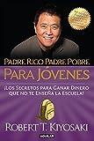 img - for Padre Rico Padre Pobre para j venes: Del autor de Padre Rico Padre Pobre, el bestseller #1 de finanzas personales (Spanish Edition) book / textbook / text book