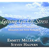 Letting Go Of Stress-35th Anniversary Re-Mastered Edition