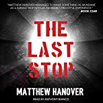 The Last Stop | Matthew Hanover