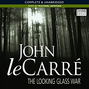 The Looking Glass War | [George Smiley]