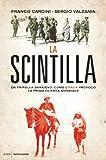 La scintilla: Quando l'Italia, con la guerra di Libia, fece scoppiare il primo conflitto mondiale (Italian Edition)