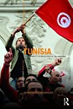 Tunisia: From stability to revolution in the Maghreb (The Contemporary Middle East)