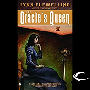 The Oracle's Queen: Tamir Triad, Book 3 | [Lynn Flewelling]