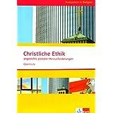 Kompetent in Religion. Christliche Ethik angesichts globaler Herausforderungen. Oberstufe/Themenheft