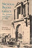 Nicholas Biddle in Greece: The Journals and Letters of 1806 (0271009144) by Nicholas Biddle