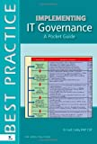 img - for Implementing IT Governance: A Pocket Guide (English Version) (Best Practice (Van Haren Publishing)) book / textbook / text book
