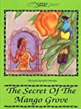 img - for The Secret of the Mango Grove book / textbook / text book