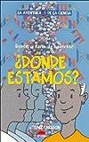 Donde Estamos? (Spanish Edition)