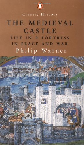 The Medieval Castle (Classic History)