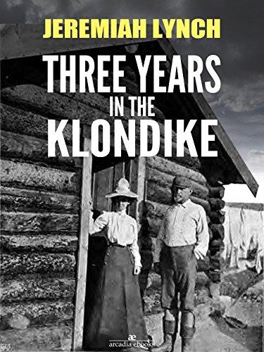 three-years-in-the-klondike-illustrated