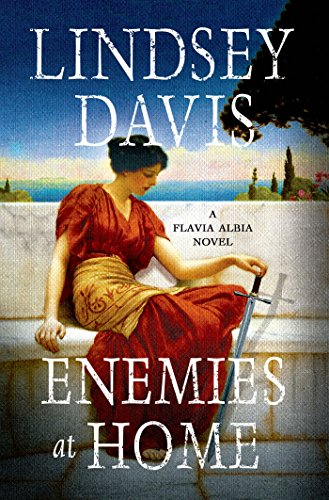 Enemies at Home: A Flavia Albia Novel (Flavia Albia Series)