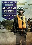 img - for World War II Book 3: Alive and Kicking book / textbook / text book